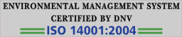 Environtmental Management System Certified by DNV ISO 14001:2004